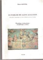Pierre MONTEIL   Le Parler De Saint - Augustin (Corrèze) - Limousin