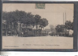 Carte Postale 77. Melun  Tramway De Barbizon  Place De La Gare Très Beau Plan - Melun