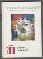 1 Catalogue Yvert Et Tellier Des Timbres De France 2010 - France