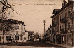 CPA ANNEMASSE Place Nationale Et La Route De Bergue (337182) - Annemasse