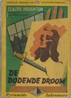 DE DODENDE DROOM - CLAUDE HOUGHTON - PYRAMIDE ZAKROMANS N° 5 - 1948 - Anciens