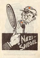 Nazi-Spiegel Hrsg.: Der Bundeskommissär Für Propaganda 1934 österreichisches Antifaschistisches Karikaturenheft - 1939-45