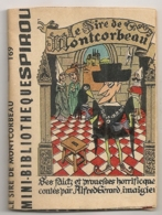 MINI BIBLIOTHEQUE SPIROU / LE SIRE DE MONTCORBEAU / ALFRED GERARD 169 B949 - Spirou Magazine