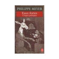 Eaux Fortes Philippe Meyer +++BE+++ LIVRAISON GRATUITE - Bücher, Zeitschriften, Comics
