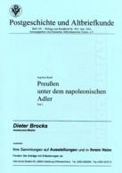 Preußen Und Dem Napoleonischen Adler Teil I - Von Joachim Büll (DASV) PgA 454 Aus 2002 - Preussen