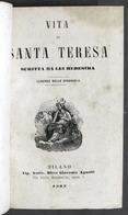 Biografia - Vita Di Santa Teresa Scritta Da Lei Medesima - Ed. 1863 - Libros, Revistas, Cómics