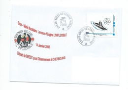 17240 - SNLE L'INFLEXIBLE Départ De BREST Pour CHERBOURG (Désarmement) 14 Janvier 2008 - BREST -ÎLE LONGUE - Marcofilia (sobres)