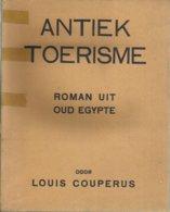 ANTIEK TOERISME - LOUIS COUPERUS - VAN HOLKEMA & WARENDORF 1927 - Vecchi