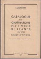CATALOGUE : DES OBLITERATIONS DES TIMBRES DE FRANCE . 1876-1900 . TYPE SAGE . - France