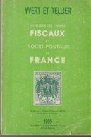 CATALOGUE : TIMBRES FISCAUX ET SOCIO - POSTAUX  FRANCE . - France