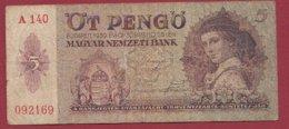 Hongrie 5 Pengö Du 25/10/1939 Dans L 'état  Lot N °182 - Hungría