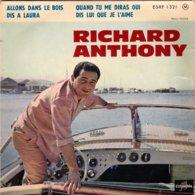 RICHARD ANTHONY - Dis-lui Que Je L'aime - EP - 45 Rpm - Maxi-Single