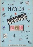 CATALOGUE : LIBERATION . PIERRE MAYER . - France