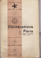 CATALOGUE : OBLITERATIONS DE PARIS . SUR TIMBRES DETACHES . - France