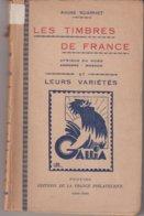 CATALOGUE : LES TIMBRES DE FRANCE . ET LEURS VARIETES . - France