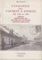 CATALOGUE : CACHETS A ETOILES DE 1880 A 1980 . - België
