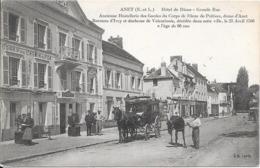 28 ANET - Hôtel De Diane - Grande Rue - Diligence - Animée - Anet