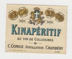 BB913 - Etiquette Ancienne KINAPERITIF Au Vin De Collioures - COMOZ - CHAMBERY - Autres Bouteilles