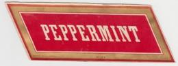 BB915 - Etiquette Ancienne PEPPERMINT - Autres Bouteilles
