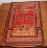 Les Mystères De L'Océan. Arthur Mangin. 1884. - Books, Magazines, Comics