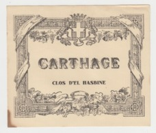 BB925 - Etiquette Ancienne CARTHAGE - Clos D'El HASBINE - Otras Colecciones