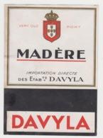 BB928 - Etiquette Ancienne MADERE - Importation Directe Des établissements DAVYLA - Very Old PORT - Unclassified