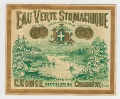BB937 - Etiquette Ancienne EAU VERTE STOMACHIQUE - C.COMOZ - Chambéry - Andere Sammlungen