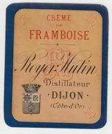 BB943 - Etiquette Ancienne Crème De Framboise - ROYER HUTIN - Dijon - Andere Sammlungen