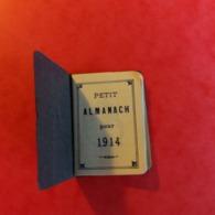 Almanach Petit De 1914 - Vieux Papiers