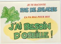 Humour :   Pas  De  Salades !  J Ai  Besoin  D  ' Oseille !  ENCHERISSAIS   LOL - Humour