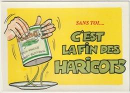 Humour :   Sans  Toi  C  '  Est  La  Fin De  S  Haricots - Humour