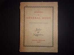 EMPIRE NAPOLEON / J MEMOIRES DU GENERAL HUGO EDITION 1934 INTRO LOUIS GUIMBAUD JADIS ET NAGUERE - Français