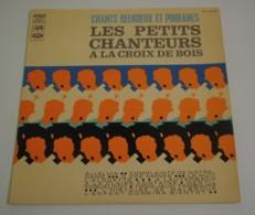 33T LES PETITS CHANTEURS À LA CROIX DE BOIS : Chants Religieux Et Profanes - Gospel & Religiöser Gesang