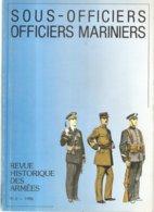 Militaria Revue Historique Des Armées N°2 De Juin 1986 Spécial Sous-Officiers Officiers Mariniers (trimestriel) - Francese