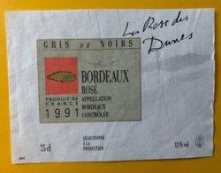 11787  - Gris De Noirs Boredeaux Rosé La Rose Des Dunes - Bordeaux