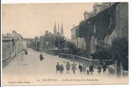 CPA 44 MACHECOUL La Rue Saint Nicolas Et La Grande Rue Editeur Artaud Nozais - Machecoul