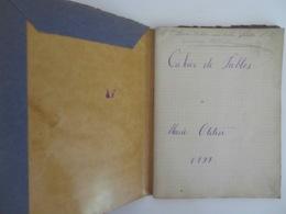 CAHIER DE FABLES, CHANSONS, POÉSIES D'UNE FILLETTE D'ANNONAY (RUE DE LA VALETTE) 1899 COMPLET + FEUILLES MOBILES - Manuscrits