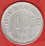 ** JETON  10 C.  CANTINE  Des  TELEPHONES  -  PARIS ** - Monetary / Of Necessity