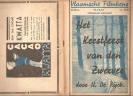 Vlaamsche Filmkens 370 Het Kerstfeest Van Den Zwerver 1937 GROOT FORMAAT: 16x23,5cm Averbode's Jeugbibliotheek KWATTA - Oud