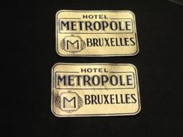 BRUXELLES 2 ETIQUETTES  VALISES HOTEL METROPOLE - - Hotel Labels