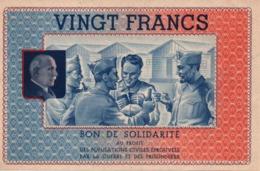 PROPAGANDE #53 WWII GUERRE 1939 1945 BON DE SOLIDARITE 20 FRANCS ETAT FRANCAIS - 1939-45