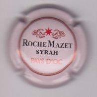 Capsule Mousseux ( ROCHE MAZET , SYRAH Muscat Pays D'OC ) {S41-19} - Placas De Cava