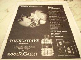 ANCIENNE PUBLICITE PARFUM TONIC SHAVE DE ROGER GALLET 1966 - Perfume & Beauty