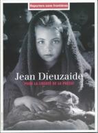 Reporters Sans Frontières - 2004 - Jean Dieuzaide Pour La Liberté De La Presse - Photographs