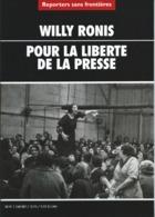 Reporters Sans Frontières - Mai 2001 - Willy Ronis Pour La Liberté De La Presse - Photographs
