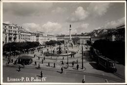 Cp Lisboa Lissabon Portugal, P. D. Pedro IV, Platz Mit Denkmal, Brunnen, Straßenbahn - Andere