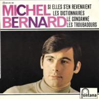 "Michel Bernard  ""  Si Elles S'en Revenaient  "" - Unclassified"