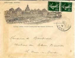 1914- Enveloppe Affr. 10 C  ILLUSTREE D'EVREUX ( Eure)  Ecole Libre St François De Sales - Marcophilie (Lettres)
