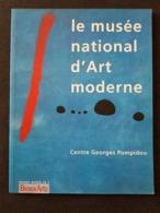 Revue BEAUX-ARTS - Le Musée NAT. D'ART MODERNE - Centre G.POMPIDOU - Edition Spéciale 74 Pages - Nbreuses Illustrations - Arte