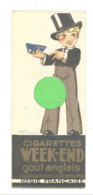 "Marque-pages Publicitaire - Cigarettes  "" GITANES "" + "" WEEK - END ""  , Cigarette,tabac, Fumeur,... (b260/3 ) - Bladwijzers"